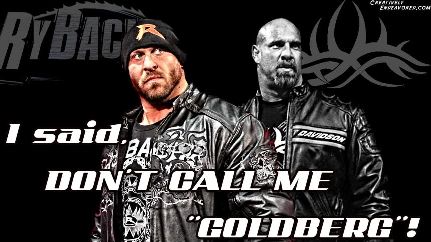 Ryback - Don't Call Me Goldberg Wallpaper